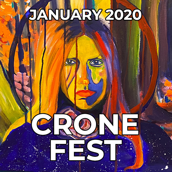Crone Fest Group Show - January 2020 - Artist of the Month