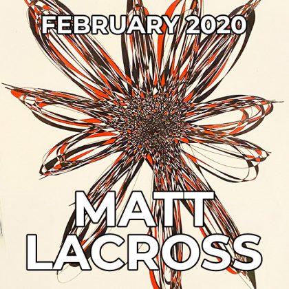 Matt LaCross - Pegasus Artist of the Month - February 2020